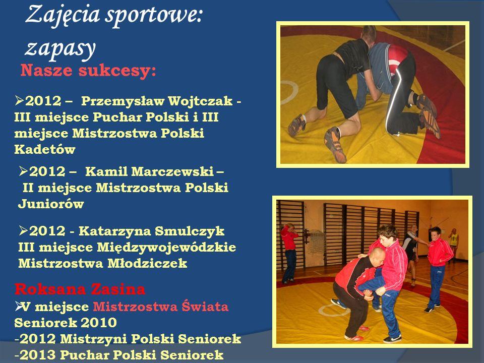 Zajęcia sportowe: zapasy Nasze sukcesy: 2012 – Przemysław Wojtczak - III miejsce Puchar Polski i III miejsce Mistrzostwa Polski Kadetów 2012 – Kamil M