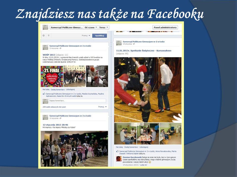 Znajdziesz nas także na Facebooku