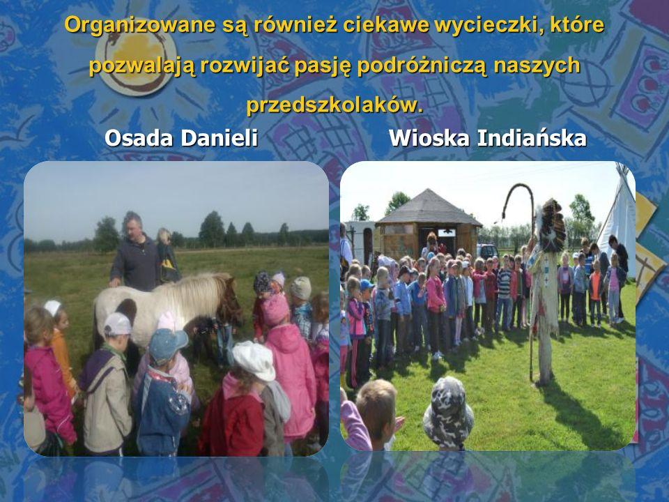Organizowane są również ciekawe wycieczki, które pozwalają rozwijać pasję podróżniczą naszych przedszkolaków. Osada Danieli Wioska Indiańska