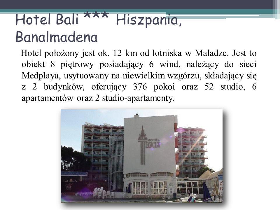 Hotel Bali *** Hiszpania, Banalmadena Hotel położony jest ok. 12 km od lotniska w Maladze. Jest to obiekt 8 piętrowy posiadający 6 wind, należący do s