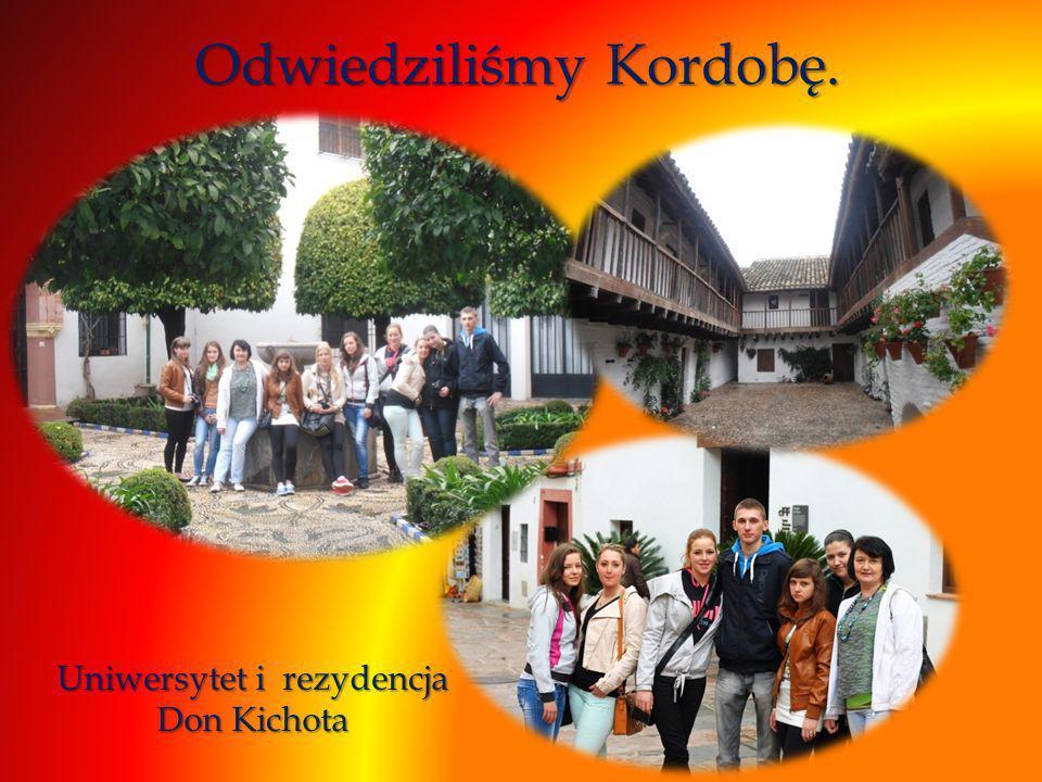 Odwiedziliśmy Kordobę. Uniwersytet i rezydencja Don Kichota