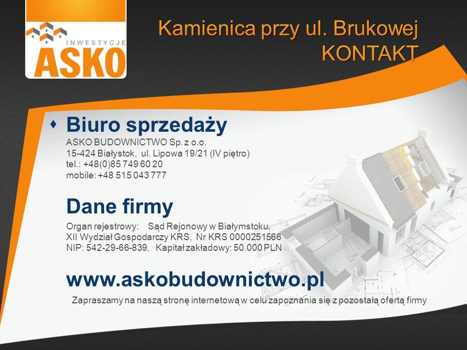 Biuro sprzedaży ASKO BUDOWNICTWO Sp. z o.o. 15-424 Białystok, ul. Lipowa 19/21 (IV piętro) tel.: +48(0)85 749 60 20 mobile: +48 515 043 777 Dane firmy