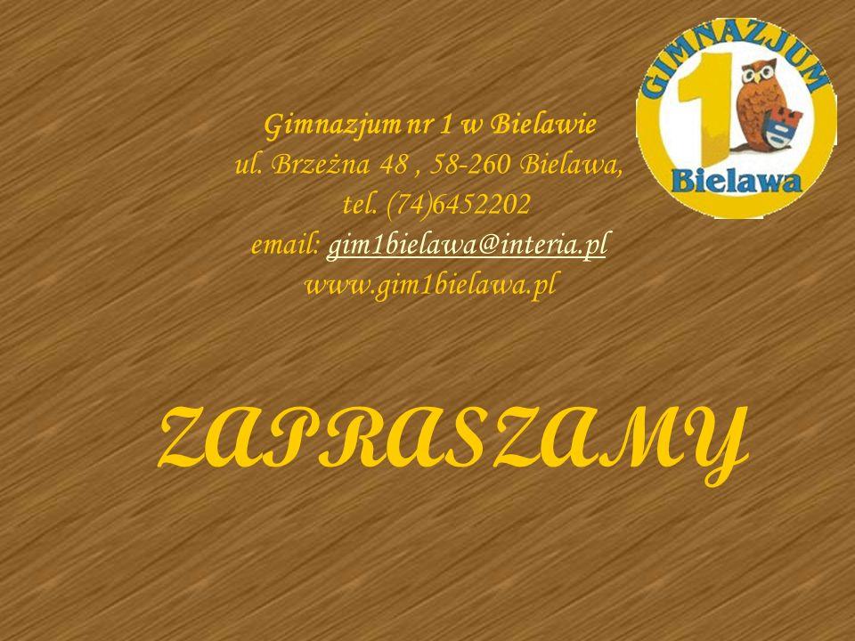 Gimnazjum nr 1 w Bielawie ul. Brzeżna 48, 58-260 Bielawa, tel. (74)6452202 email: gim1bielawa@interia.pl www.gim1bielawa.plgim1bielawa@interia.pl ZAPR