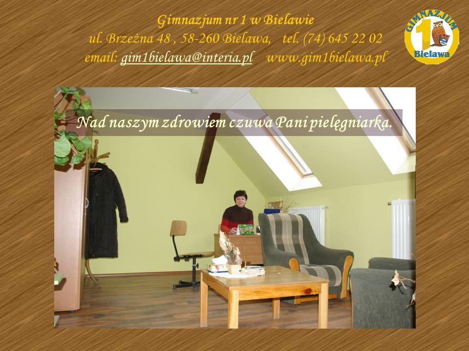 Nad naszym zdrowiem czuwa Pani pielęgniarka. Gimnazjum nr 1 w Bielawie ul. Brzeżna 48, 58-260 Bielawa, tel. (74) 645 22 02 email: gim1bielawa@interia.