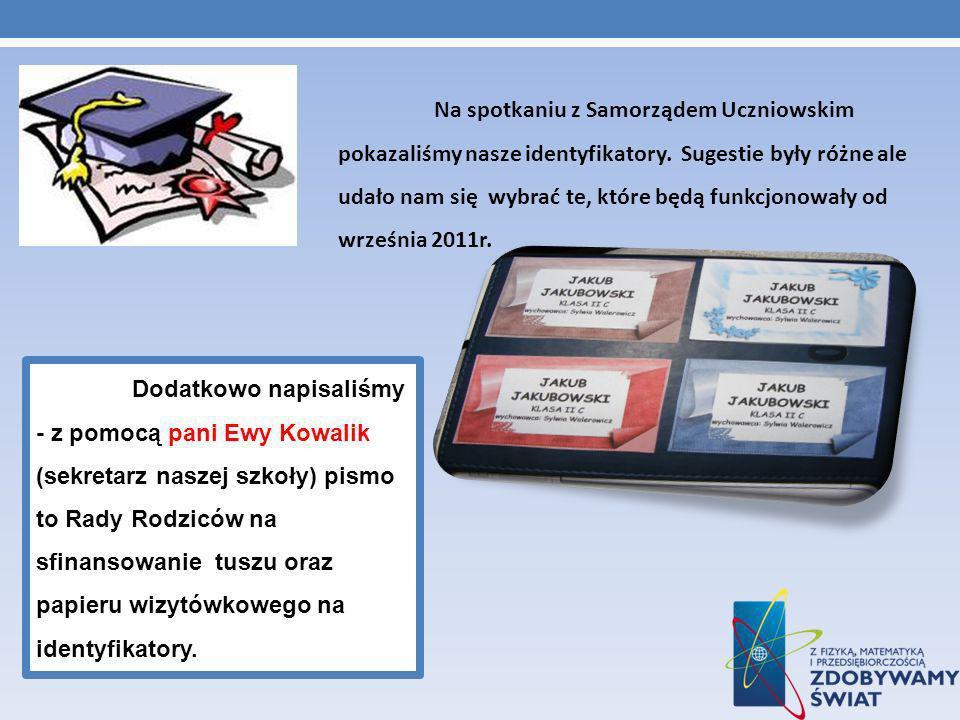 Na spotkaniu z Samorządem Uczniowskim pokazaliśmy nasze identyfikatory.