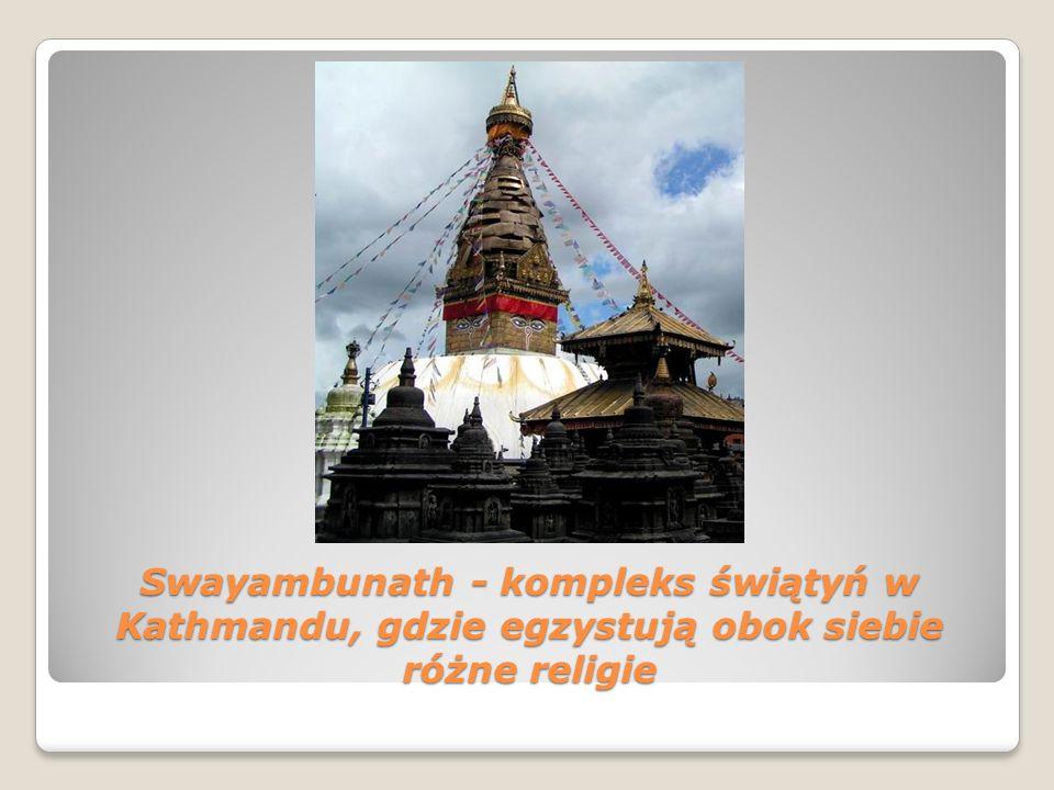 Swayambunath - kompleks świątyń w Kathmandu, gdzie egzystują obok siebie różne religie