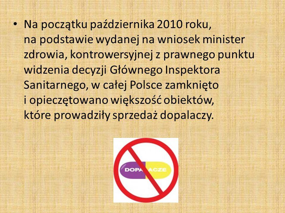 Na początku października 2010 roku, na podstawie wydanej na wniosek minister zdrowia, kontrowersyjnej z prawnego punktu widzenia decyzji Głównego Insp