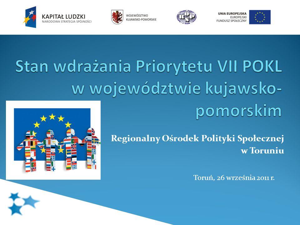Regionalny Ośrodek Polityki Społecznej w Toruniu Toruń, 26 września 2011 r.