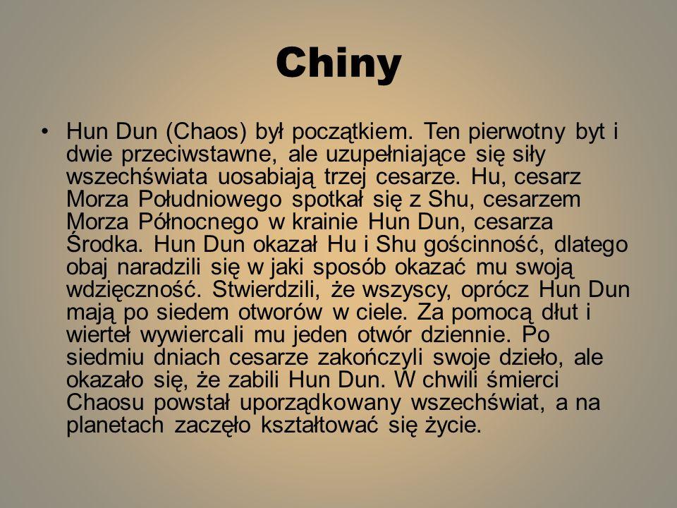 Chiny Hun Dun (Chaos) był początkiem. Ten pierwotny byt i dwie przeciwstawne, ale uzupełniające się siły wszechświata uosabiają trzej cesarze. Hu, ces