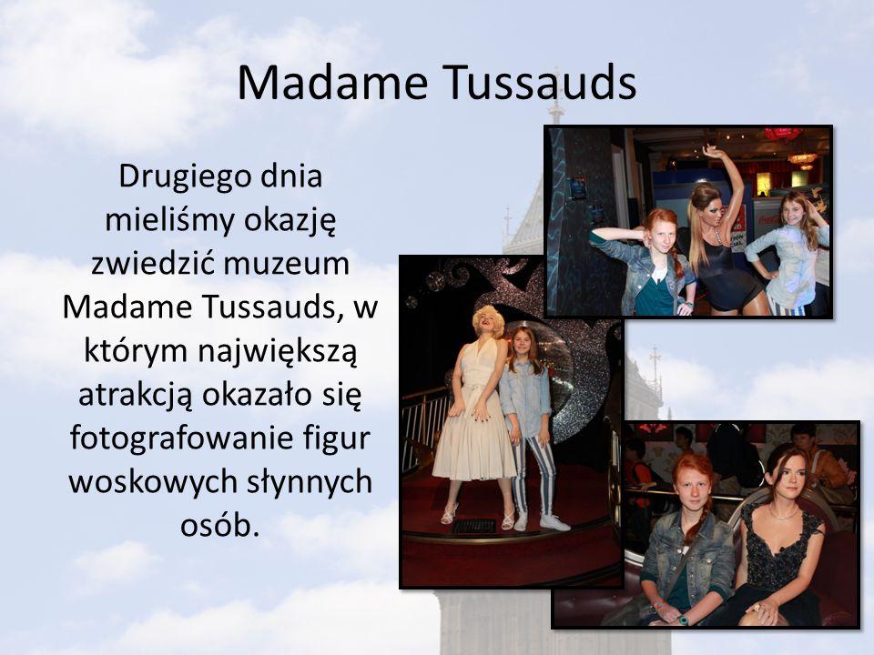 Madame Tussauds Drugiego dnia mieliśmy okazję zwiedzić muzeum Madame Tussauds, w którym największą atrakcją okazało się fotografowanie figur woskowych słynnych osób.
