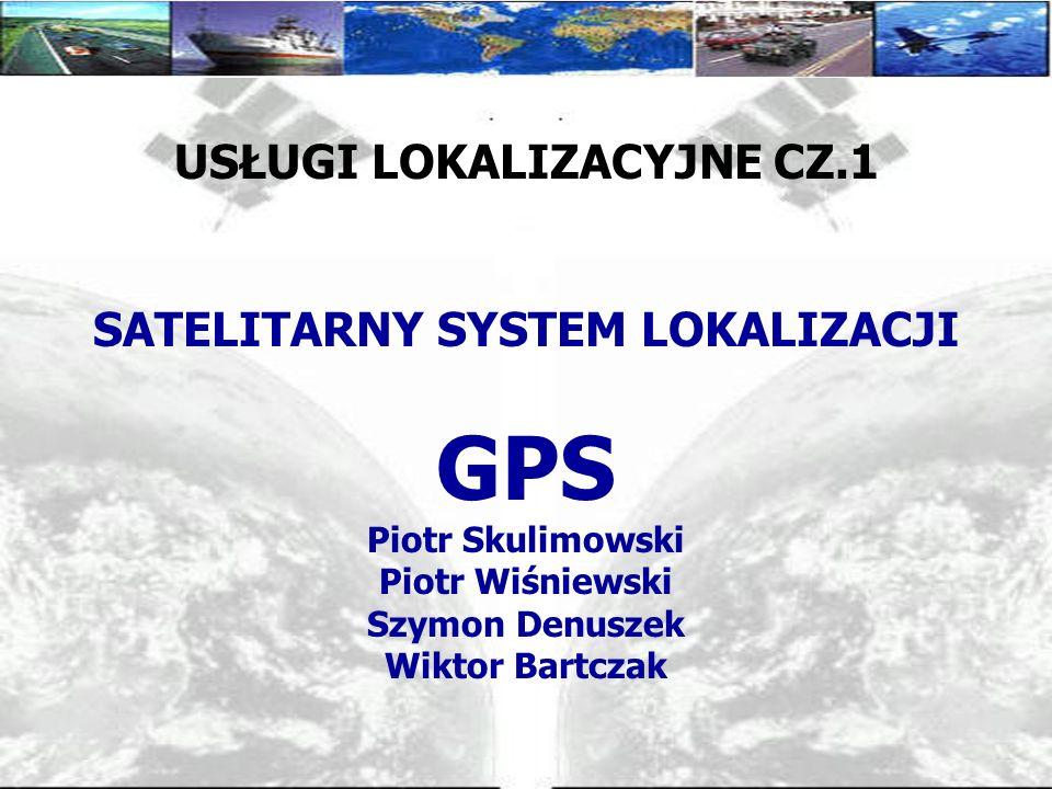 Satelitarne systemy lokalizacji: wprowadzenie, zasada działania GPS DGPS, AGPS inne systemy nawigacji satelitarnej Metody lokalizacji w sieciach telefonii komórkowej : podział metod omówienie metod CGI+TA, AOA, TDOA i E-OTD PLAN PREZENTACJI