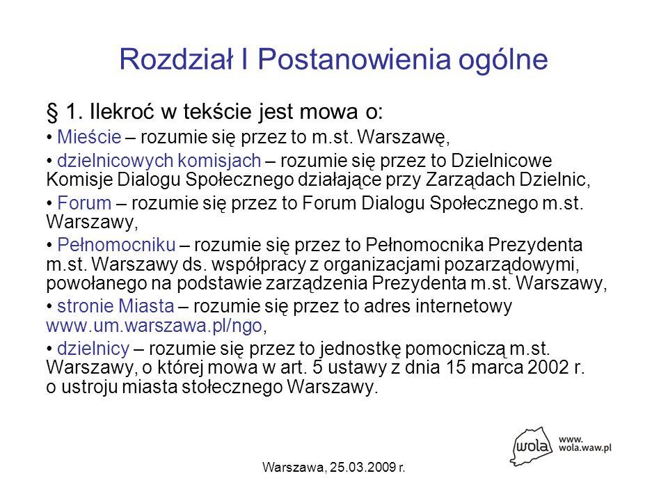 Warszawa, 25.03.2009 r. Rozdział I Postanowienia ogólne § 1.