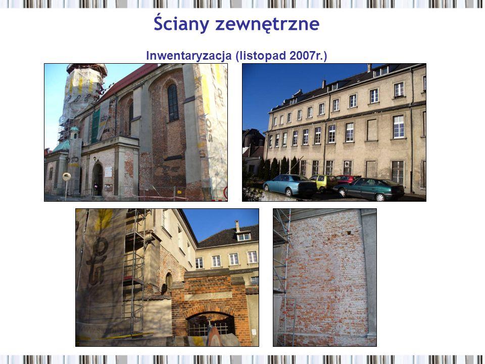 Ściany zewnętrzne Inwentaryzacja (listopad 2007r.)