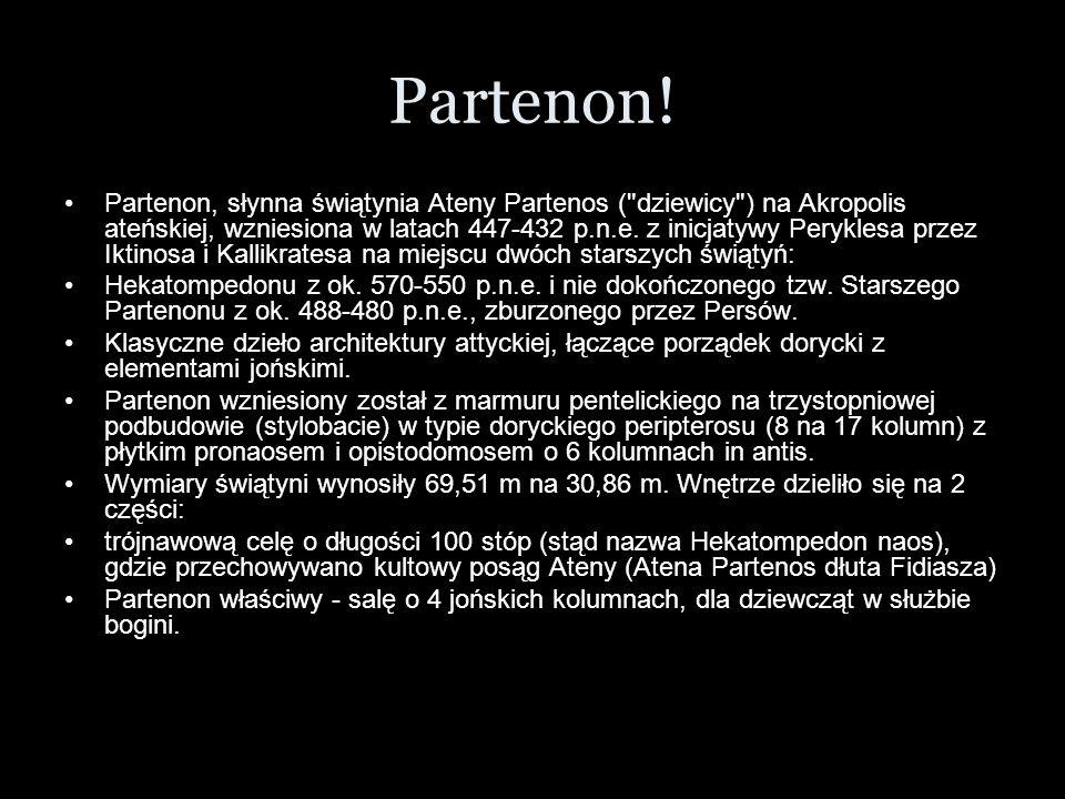 Partenon! Partenon, słynna świątynia Ateny Partenos (