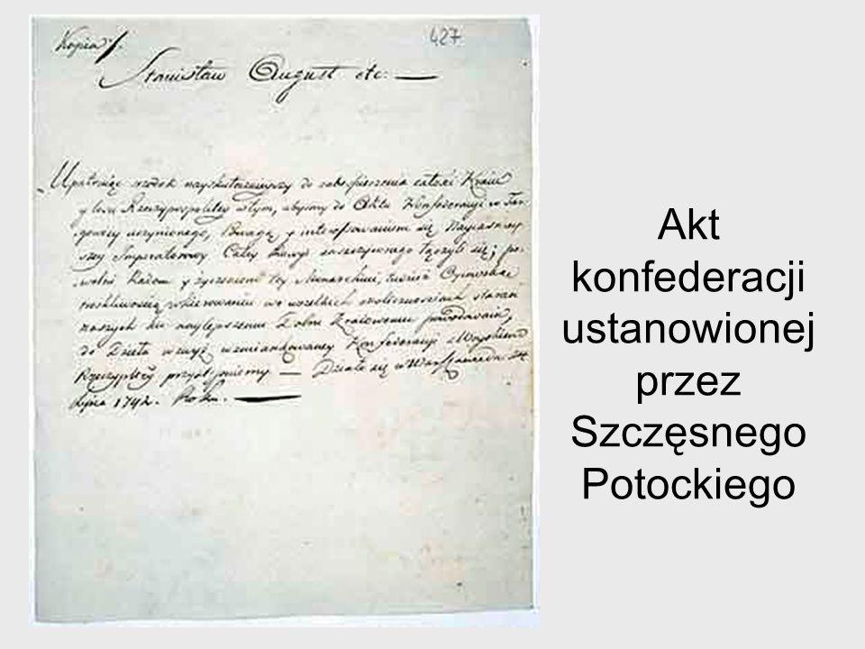Akt konfederacji ustanowionej przez Szczęsnego Potockiego