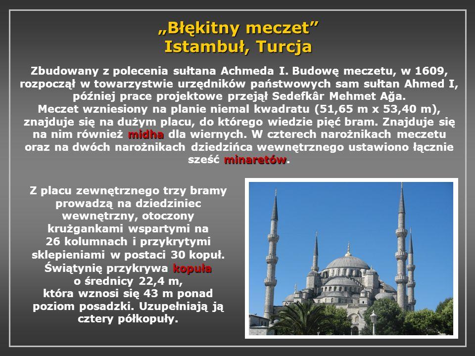 Błękitny meczet Istambuł, Turcja midha minaretów Zbudowany z polecenia sułtana Achmeda I. Budowę meczetu, w 1609, rozpoczął w towarzystwie urzędników