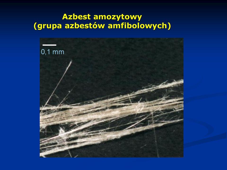 Azbest amozytowy (grupa azbestów amfibolowych)