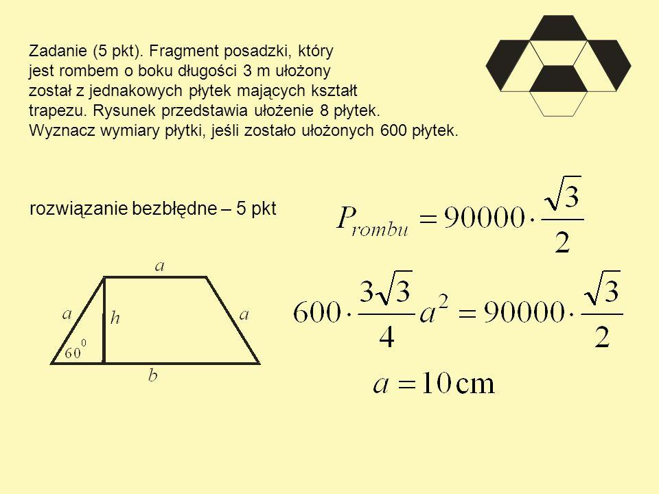 Zadanie (5 pkt). Fragment posadzki, który jest rombem o boku długości 3 m ułożony został z jednakowych płytek mających kształt trapezu. Rysunek przeds