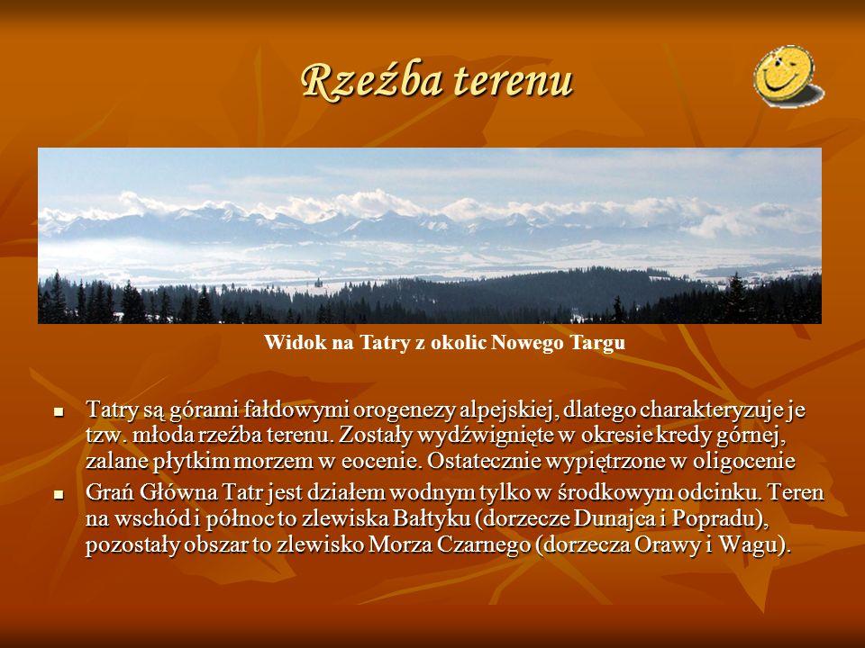 Rzeźba terenu Tatry są górami fałdowymi orogenezy alpejskiej, dlatego charakteryzuje je tzw. młoda rzeźba terenu. Zostały wydźwignięte w okresie kredy