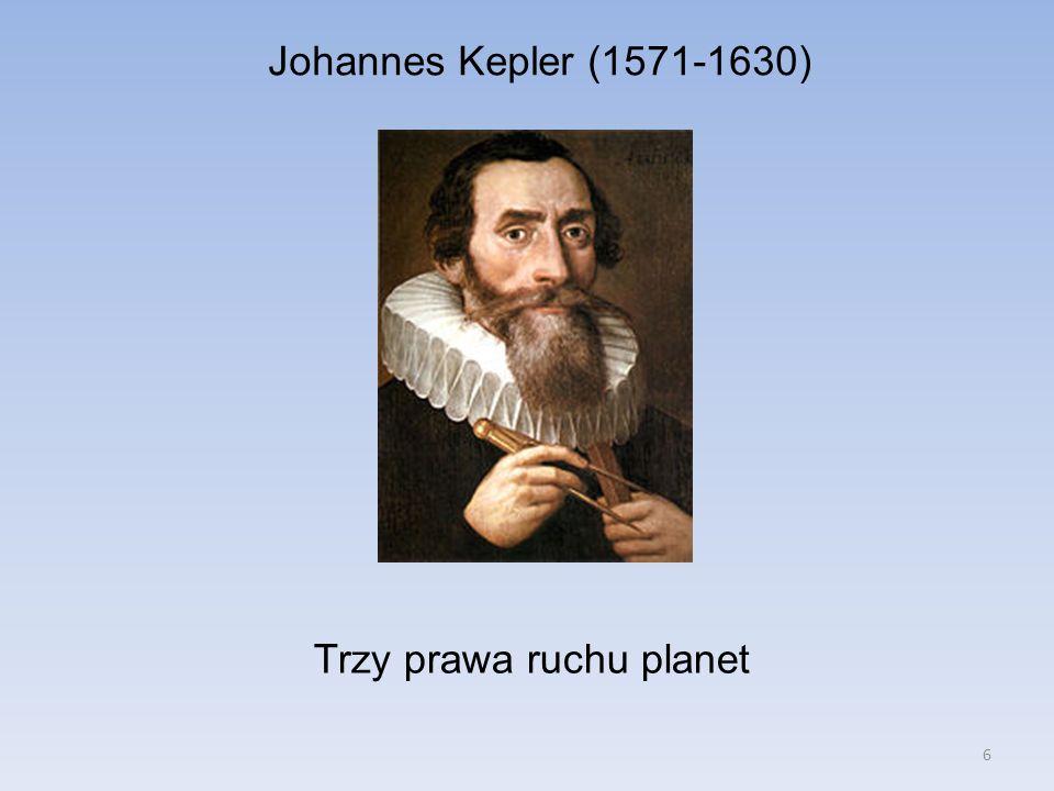 7 Pierwsze prawo Keplera: Każda planeta krąży po orbicie eliptycznej, dla której w jednym z jej ognisk znajduje się Słońce.