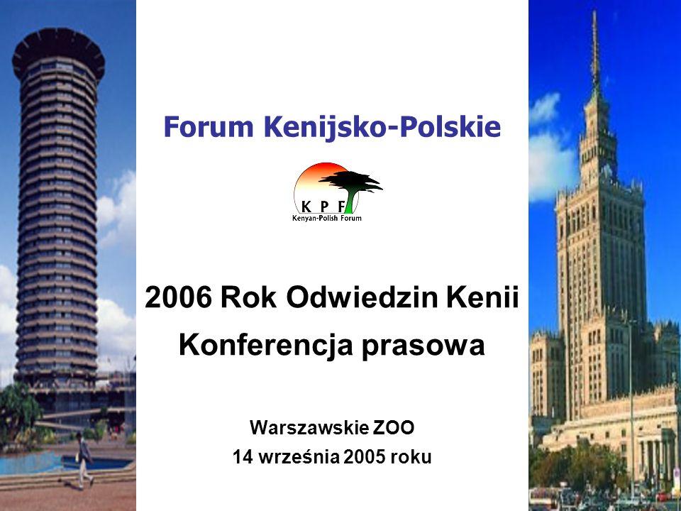 Forum Kenijsko-Polskie 2006 Rok Odwiedzin Kenii Konferencja prasowa Warszawskie ZOO 14 września 2005 roku