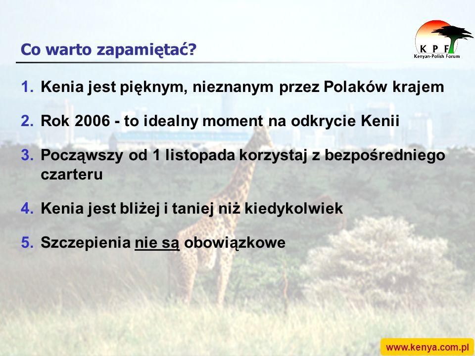 www.kenya.com.pl Co warto zapamiętać.