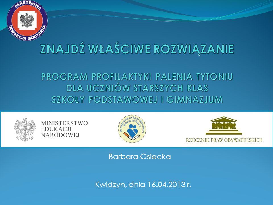 Edukacja antytytoniowa Program Ograniczania Zdrowotnych Następstw Palenia Tytoniu w Polsce.