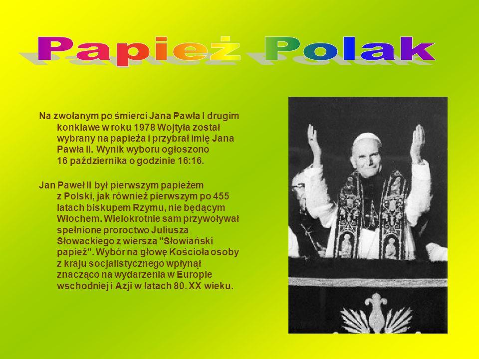 Na zwołanym po śmierci Jana Pawła I drugim konklawe w roku 1978 Wojtyła został wybrany na papieża i przybrał imię Jana Pawła II. Wynik wyboru ogłoszon