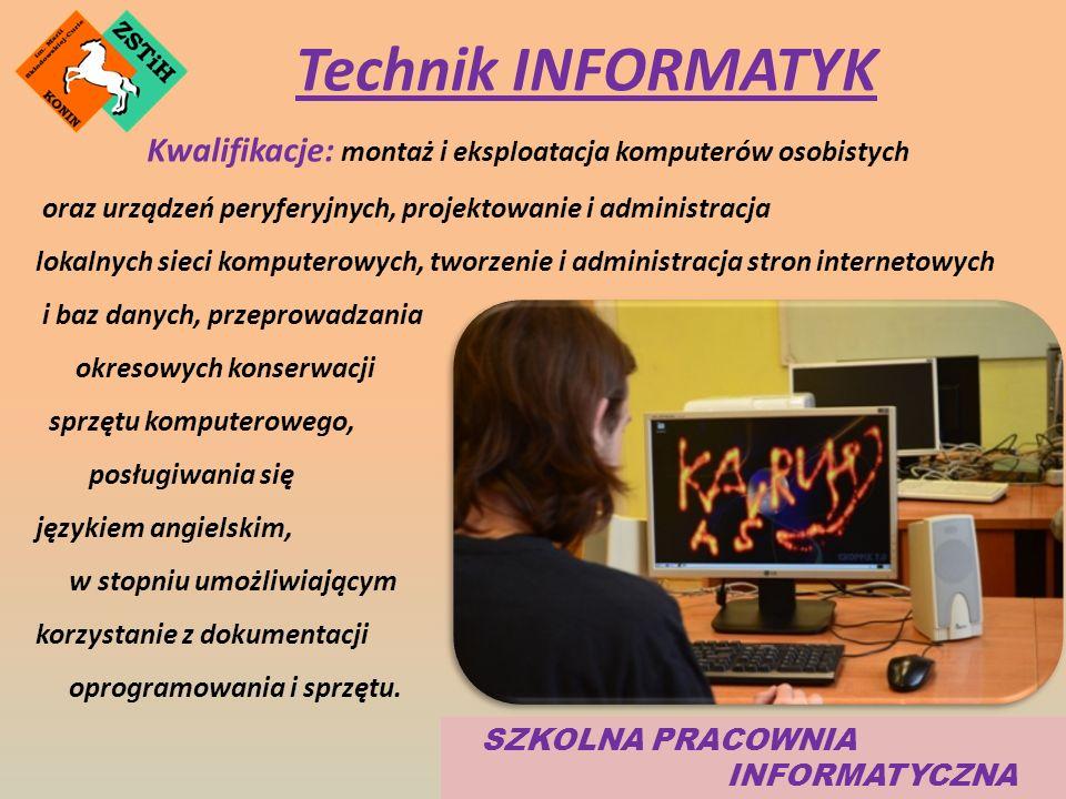 Kwalifikacje: montaż i eksploatacja komputerów osobistych oraz urządzeń peryferyjnych, projektowanie i administracja lokalnych sieci komputerowych, tworzenie i administracja stron internetowych i baz danych, przeprowadzania okresowych konserwacji sprzętu komputerowego, posługiwania się językiem angielskim, w stopniu umożliwiającym korzystanie z dokumentacji oprogramowania i sprzętu.