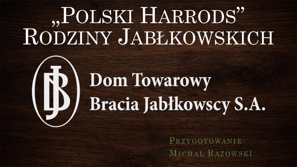 Przecieranie szlaków Aniela Jabłkowska (córka seniora rodu Józefa Jabłkowskiego) otwiera sklepik z drobną galanterią przy ulicy Widok w Warszawie.