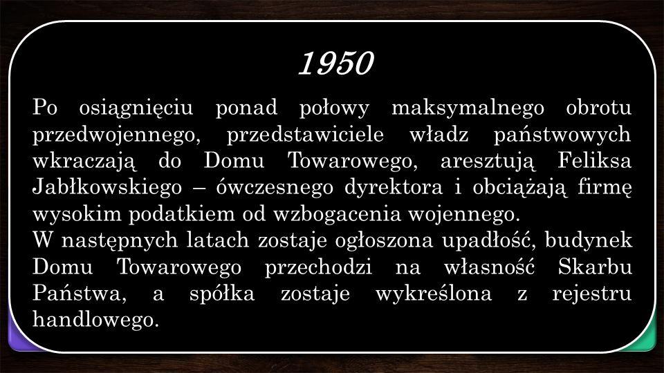 Dokąd prowadzi droga? 1913-1914 Przy ul. Brackiej 25 powstaje nowy budynek, w którym rozpoczyna działalność Dom Towarowy Bracia Jabłkowscy. Wybuch woj