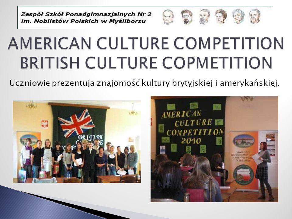 Uczniowie prezentują znajomość kultury brytyjskiej i amerykańskiej.