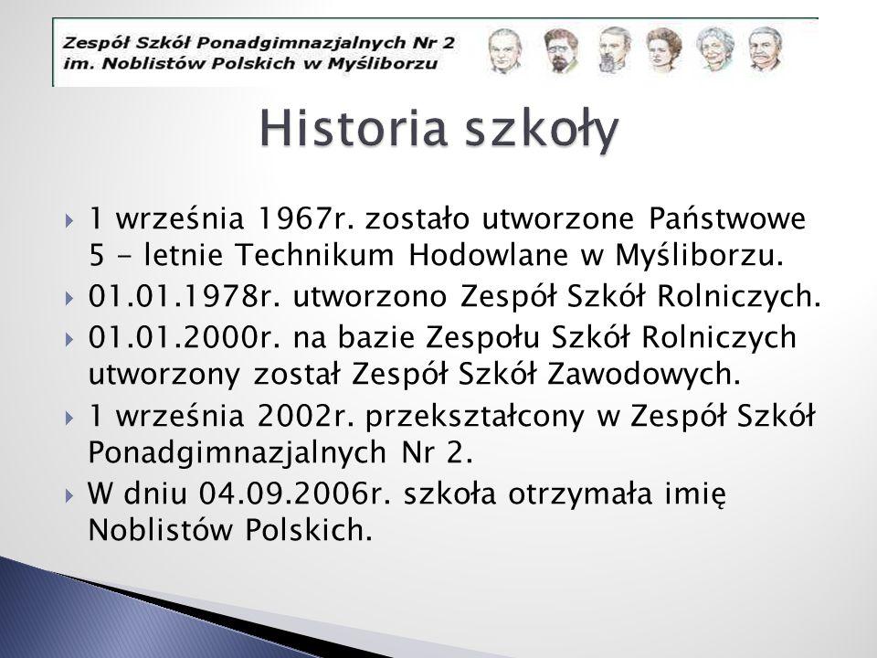 1 września 1967r. zostało utworzone Państwowe 5 - letnie Technikum Hodowlane w Myśliborzu. 01.01.1978r. utworzono Zespół Szkół Rolniczych. 01.01.2000r