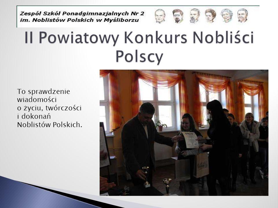 To sprawdzenie wiadomości o życiu, twórczości i dokonań Noblistów Polskich.