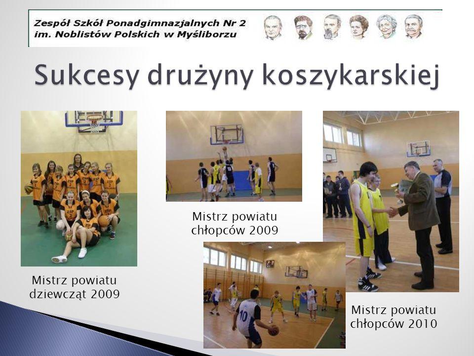 Mistrz powiatu dziewcząt 2009 Mistrz powiatu chłopców 2009 Mistrz powiatu chłopców 2010