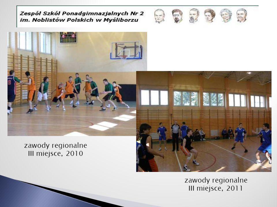 zawody regionalne III miejsce, 2010 zawody regionalne III miejsce, 2011