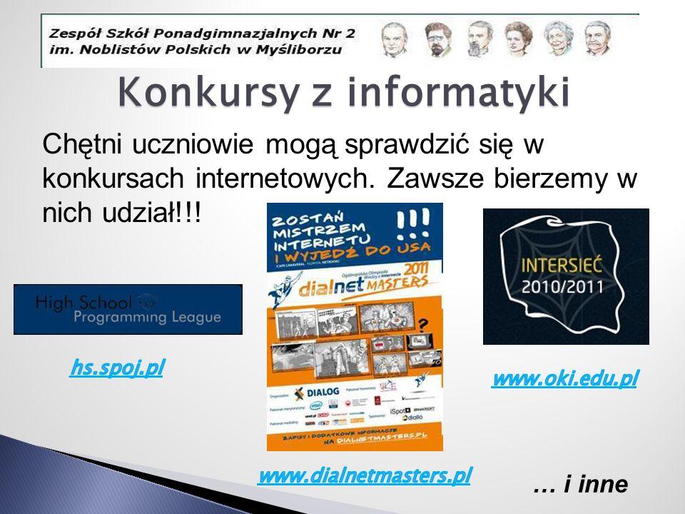 Konkursy z informatyki Chętni uczniowie mogą sprawdzić się w konkursach internetowych. Zawsze bierzemy w nich udział!!! … i inne