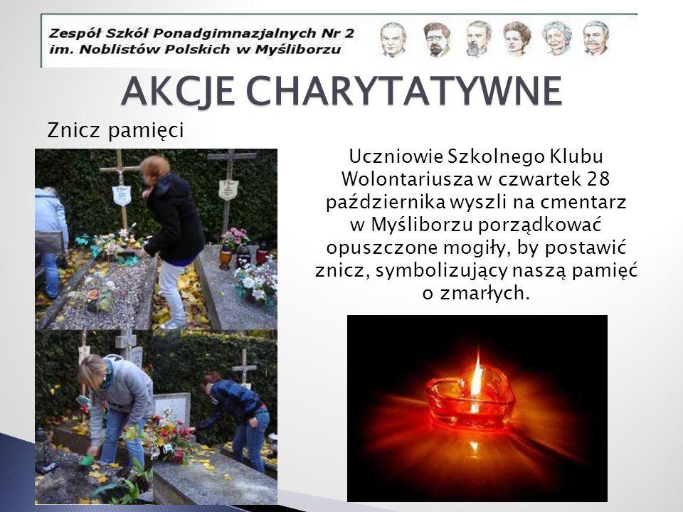 AKCJE CHARYTATYWNE Znicz pamięci Uczniowie Szkolnego Klubu Wolontariusza w czwartek 28 października wyszli na cmentarz w Myśliborzu porządkować opuszc