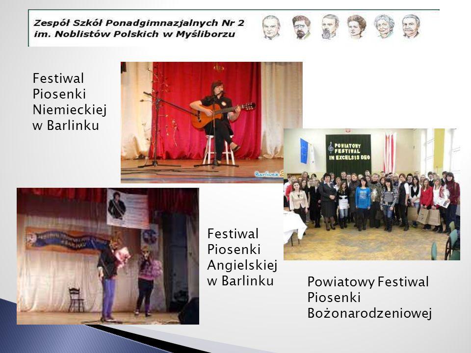 Festiwal Piosenki Niemieckiej w Barlinku Festiwal Piosenki Angielskiej w Barlinku Powiatowy Festiwal Piosenki Bożonarodzeniowej