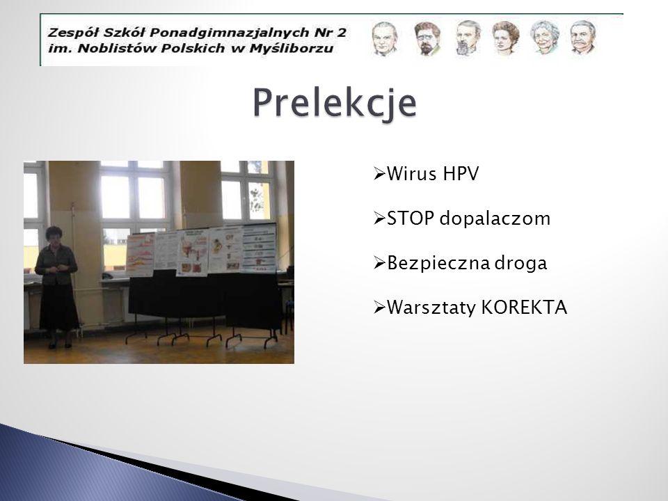 Wirus HPV STOP dopalaczom Bezpieczna droga Warsztaty KOREKTA