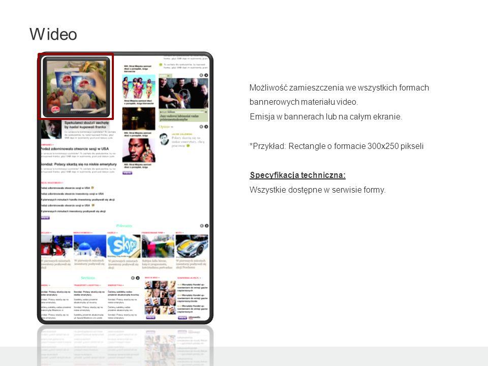 Możliwość zamieszczenia we wszystkich formach bannerowych materiału video.