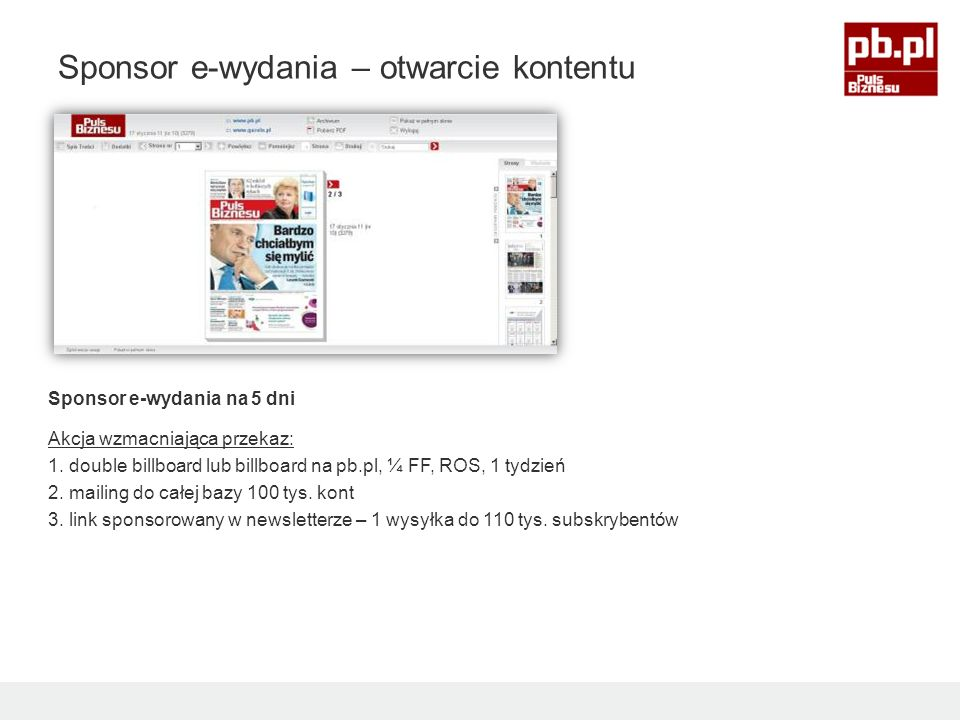Sponsor e-wydania na 5 dni Akcja wzmacniająca przekaz: 1.