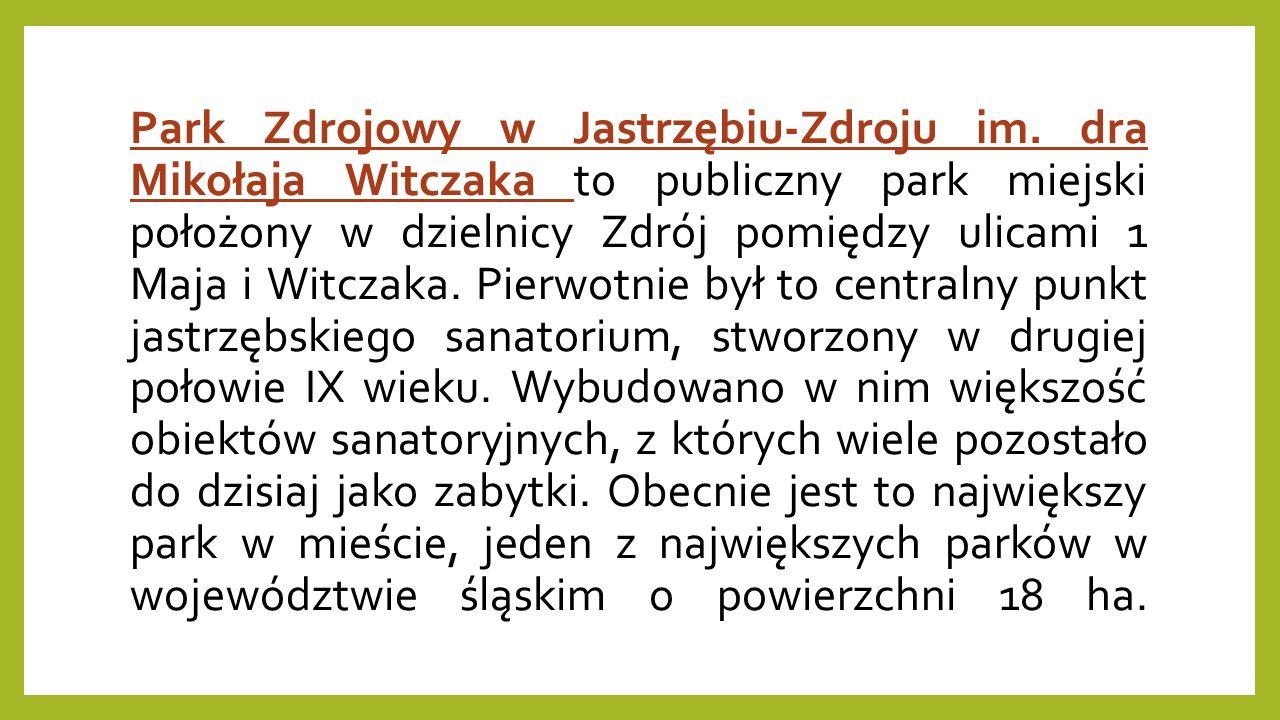 Park Zdrojowy w Jastrzębiu-Zdroju im.