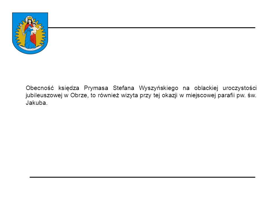 Obecność księdza Prymasa Stefana Wyszyńskiego na oblackiej uroczystości jubileuszowej w Obrze, to również wizyta przy tej okazji w miejscowej parafii