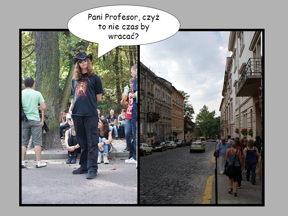 Pani Profesor, czyż to nie czas by wracać?