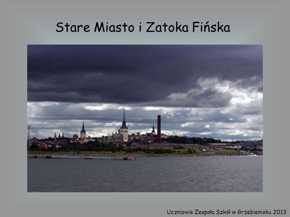 Stare Miasto i Zatoka Fińska Uczniowie Zespołu Szkół w Grzebienisku 2013