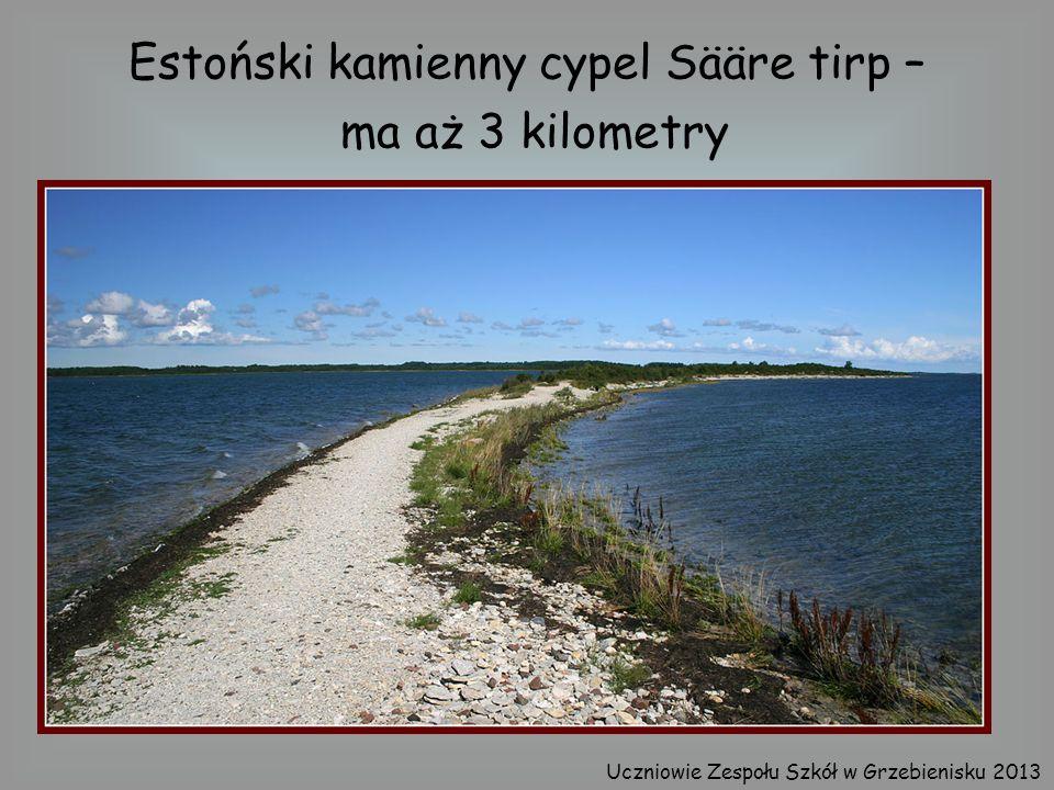 Estoński kamienny cypel Sääre tirp – ma aż 3 kilometry Uczniowie Zespołu Szkół w Grzebienisku 2013