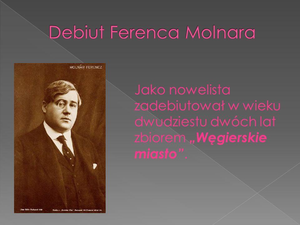 Jako nowelista zadebiutował w wieku dwudziestu dwóch lat zbiorem Węgierskie miasto.