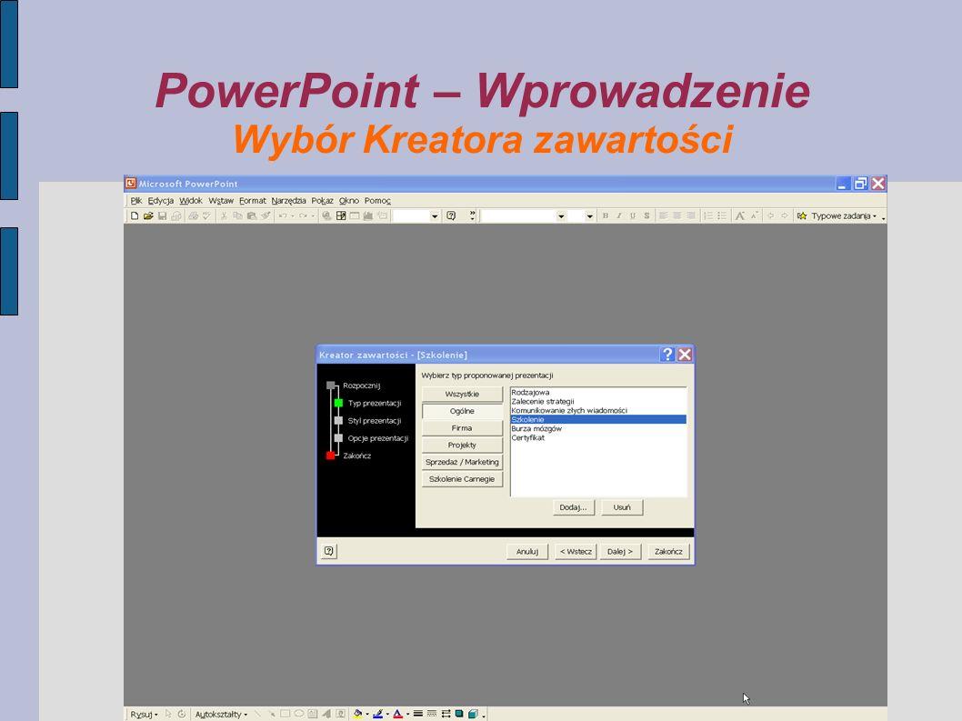 PowerPoint – Wprowadzenie Wybór Kreatora zawartości