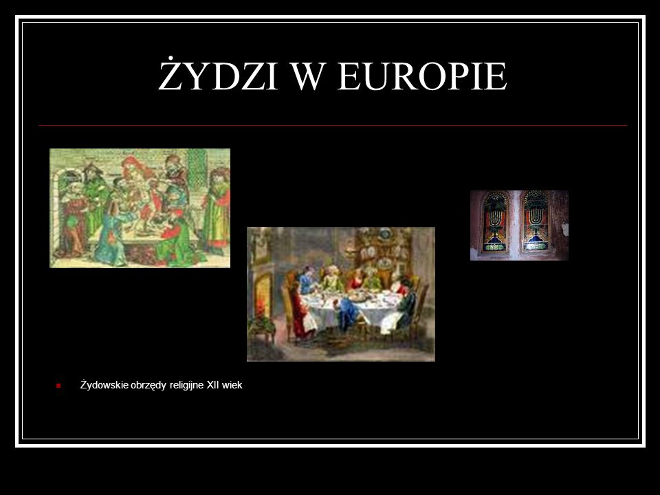 Ż ydzi w Polsce (XI w-XV w) 1018r.przybycie masowe Żydów do Polski po wygnaniu z Czech 1264r.